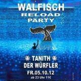 Walfisch Reloaded 05.10.2012 - Dj Tanith