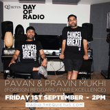 DAY OF RADIO - Pavan and Pravin Muhki (Foreign Beggars) - 2pm