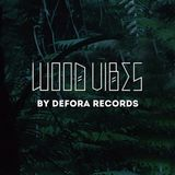 WOOD VIBES # 2 by Defora Records