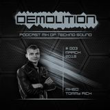 Demolition podcast mix of Techno sound  003 Tommy Rich