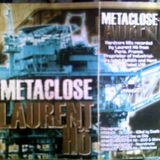 Laurent Ho - Metaclose (Rage Records)