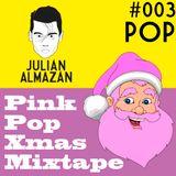 #003 Pink Pop Xmas Mixtape / POP