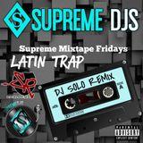 DjSolo Remix Latin Trap Mix