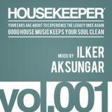 HOUSEKEEEPER Vol.001 Mixed By Ilker Aksungar