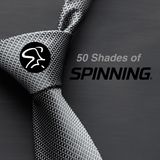 50 Shades of SPINNING®