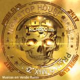 NON STOP HOUSE MUSIC 2K17  - DJ RICARDO MS