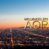 CALIFORNIA WITH LOVE By DiMano Influences & Connections AOR EP3