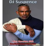 DJ Suspence FB Live #85:  Soulful House Return ~ The Lost File