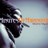30 Minutes of Mwango #13 - Mixed by Miguel Rosa