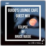Guido's Lounge Cafe 0367 (Eclipse) Guest mix by Bruce Buege (20190315)