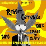 MILKYSAUND - REGGAE CANNABICO MIXTAPE