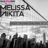 MELISSA NIKITA presents DEEP TRANSMISSIONS NY [001]