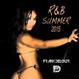 R&B Summer 2015