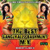 The Best Dancehall & Bashment Mix Pt2