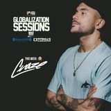 Globalization Sessions Ep. 18 (09.25.17) w/ Craze