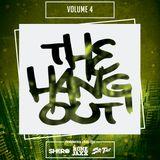 THE HANGOUT : VOLUME 4 with SIR TAZ  & RON E JAXX (Live MIx)