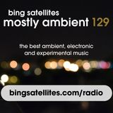 Mostly Ambient 129