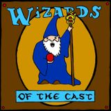Wizards of the Cast 002
