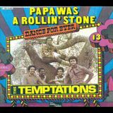 The Temptations Papa Was A Rolling Stone (An Unreleased Tom Moulton Mix) - Eclectic Circus Exclusive