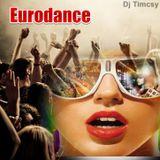 Dj Timcsy - Eurodance Mix 1.