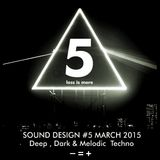 Less is more # SOUND DESIGN 5 March 2015 Monthly Podcast Mixtape