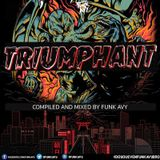 TRIUMPHANT VOL.2 (Compiled & Mixed by Funk Avy)