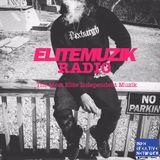 Elite Muzik Radio Episode 11 presented by Elite Muzik
