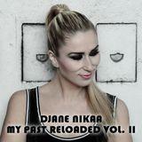 DJane Nikaa - My Past Reloaded Vol. II