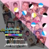 """RadioEmerxente 20/Jul/2017: """"Previo a Carrusel de Niños"""""""