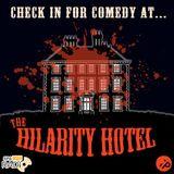 Hilarity Hotel! 2/11/15