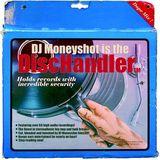DJ Moneyshot - The Dischandler