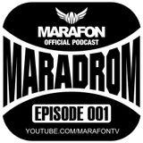 Marafon - Maradrom (Episode 001)