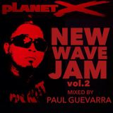 NewWaveJam vol.2 mixed by PAUL GUEVARRA