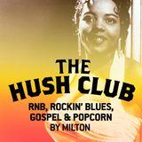 The Hush Club February Mix