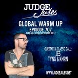 JUDGE JULES PRESENTS THE GLOBAL WARM UP EPISODE 707