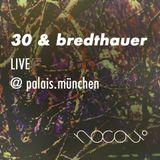 30 & bredthauer  ·  live!  ·  @ palais.münchen