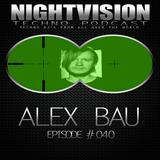 40_alex_bau_-_nightvision_techno_podcast_40_pt2