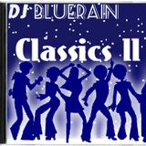 DJ BlueRain - Classics ll
