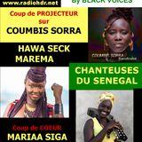 AFRO TALENTS spéciale chanteuses SENEGAL (Coumbis Sorra - Mariaa Siga - Maréma) RADIO HDR ROUENi
