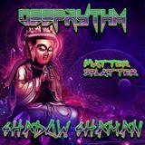 Deeprythm vs Shadow Shaman - Matter Splatter