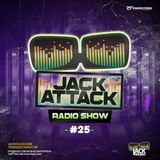 Jack Holiday presents the Jack Attack Podcast #025