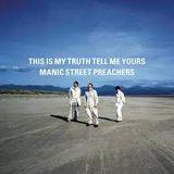 """Manic Street Preachers """"This is my truth.."""" featured album, plus Primal Scream Captain Sensible"""
