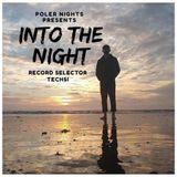 Into The Night Ep.014 W/ Techsi