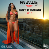 @DJMYSTERYJ | #WarmItUpWednesdays | Vol.7