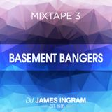 Mixtape 3 - Basement Bangers