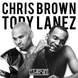 CHRIS BROWN x TORY LANEZ @DJARVEE