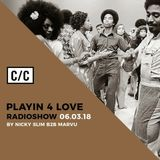 Playin 4 Love by Nicky Slim & Marvu @ radiocc.club 06/03/18