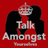 Talk Amongst Yourselves 2015-07-09