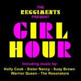 Reggiments present Girl Hour