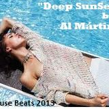 """Deep SunSet"" by Al Mártin (House Beats 2013)"